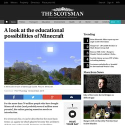 A look at the educational possibilities of Minecraft