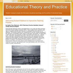 Educational Theory and Practice: Welcoming Student Feedback to Improve the Teaching Process