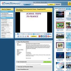 Educational Tour for School to France PowerPoint presentation