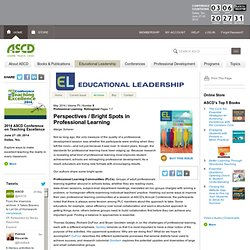 Educational Leadership:Professional Learning: Reimagined:Bright Spots in Professional Learning