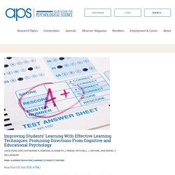 Improving Students' Learning With Effective Learning Techniques: Promising Directions From Cognitive and Educational Psychology – Association for Psychological Science