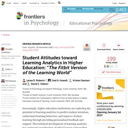 "Student Attitudes toward Learning Analytics in Higher Education: ""The Fitbit Version of the Learning World"""