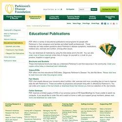 Educational Publications - Parkinson's Disease Foundation (PDF)
