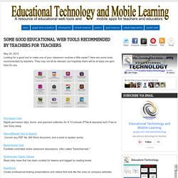 Some Good Educational Web Tools Recommended by Teachers for Teachers