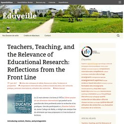 Teachers, Teaching, and the Relevance of Educational Research: Reflections from the Front Line