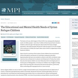 The Educational and Mental Health Needs of Syrian Refugee Children
