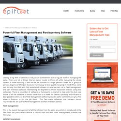 Powerful Fleet Management and Part Inventory Software - Fleet Management Blog, Operation Tips and Educational ResourceFleet Management Blog, Operation Tips and Educational Resource