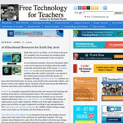 16 Educational Resources for Earth Day 2016