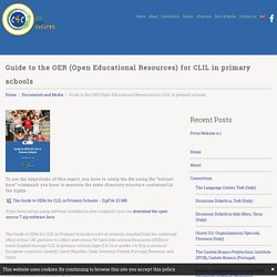 Guide to the OER (Open Educational Resources) for CLIL in primary schools - Clil