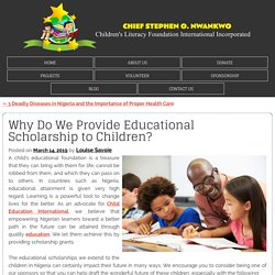 Why Do We Provide Educational Scholarship to Children?