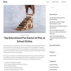 Top Educational Fun Games to Play at School Online-Bluqr