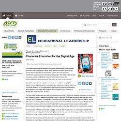 Teaching Screenagers:Character Education for the Digital Age