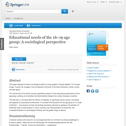 Educational needs of the 16–19 age group: A sociological perspective
