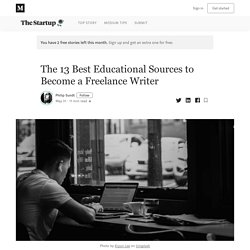 The 13 Best Educational Sources to Become a Freelance Writer