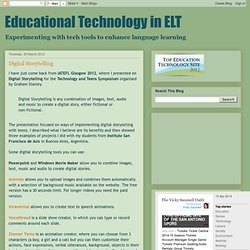 Educational Technology in ELT: Digital Storytelling
