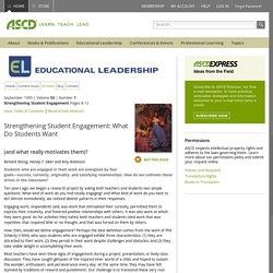 Educational Leadership:Strengthening Student Engagement:Strengthening Student Engagement: What Do Students Want