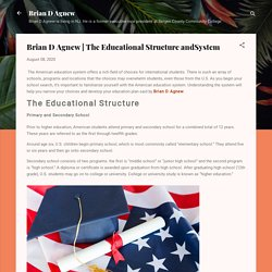 The Educational Structure and System