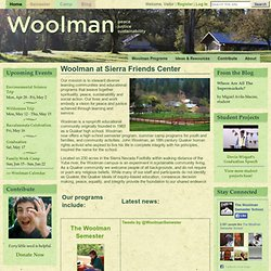 Woolman at Sierra Friends Center | Educational Community for Peace, Justice & Sustainability
