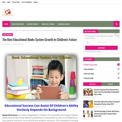 The Best Educational Books System Growth In Children's Future