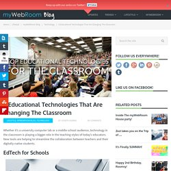 8 Educational Technologies That Are Changing The Classroom