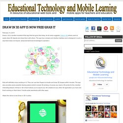 Educational Technology and Mobile Learning: Draw in 3D App Is Now Free Grab It