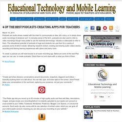 4 of The Best Podcasts Creating Apps for Teachers