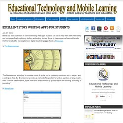 Educational Technology and Mobile Learning: Excellent Story Writing Apps for ...