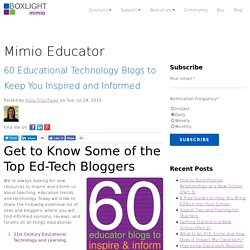 60 Educational Technology Blogs to Keep You Inspired and Informed
