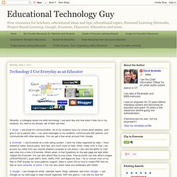 Technology I Use Everyday as an Educator