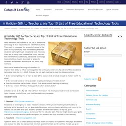 A Holiday Gift to Teachers: My Top 10 List of Free Educational Technology Tools - Catapult Learning