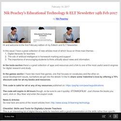 Nik Peachey's Educational Technology & ELT Newsletter 14th Feb 2017