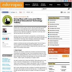 Doing More with Less (and Other Practical Educational Technology Tidbits)