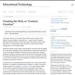 """Curating the Web, or """"Content Curation"""""""