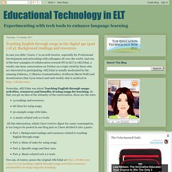 Educational Technology in ELT: Teaching English through songs in the digital age (part 1 of 4): Background readings and resources