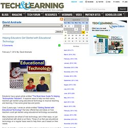 - Helping Educators Get Started with Educational Technology