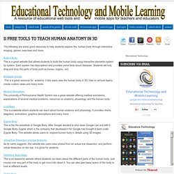 Educational Technology and Mobile Learning: 11 Free Tools to Teach Human Anatomy in 3D