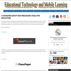 9 Awesome Group Text Messaging Tools for Educators