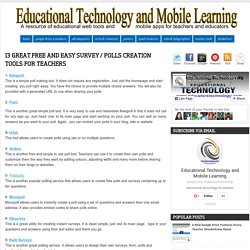 13 Great Free and Easy Survey / Polls Creation Tools for Teachers