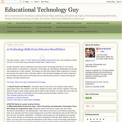 10 Technology Skills Every Educator Should Have