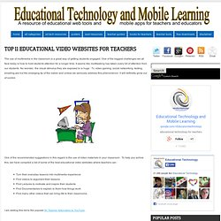 Top 11 Educational Video Websites for Teachers