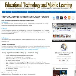 The Ultimate Guide to The Use of Blogs in Teaching ~ Educational Technology and Mobile Learning