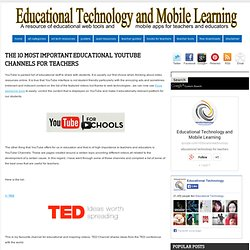 The 10 Most Important Educational YouTube Channels for Teachers
