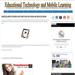 Excellent Slides on The Use of iPad in Education