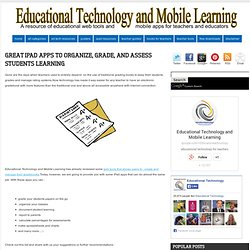 Great iPad Apps to Organize, Grade, and Assess Students Learning