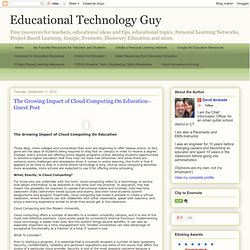 The Growing Impact of Cloud Computing On Education - Guest Post