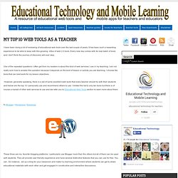 My Top 10 Web Tools as A Teacher