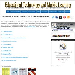Top 10 Educational Technology Blogs for Teachers