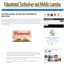 Teachers Manual on The Use of Pinterest in Education