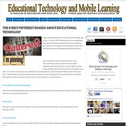 The 8 Best Pinterest Boards about Educational Technology