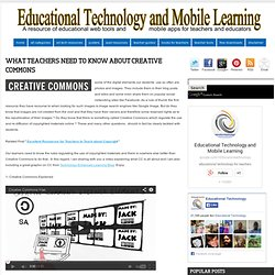 What Teachers Need to Know about Creative Commons
